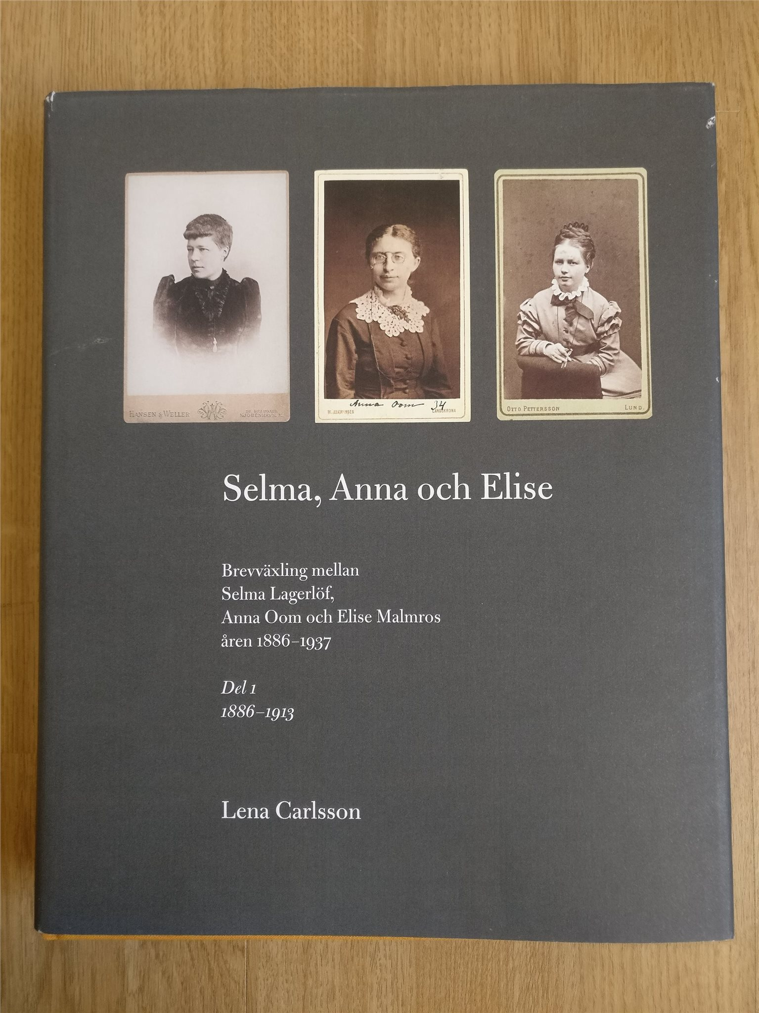 Selma, Selma, Selma, Anna och Elise : brevväxling mellan Selma Lagerlöf, Anna Oom och Elise Ma 02436f