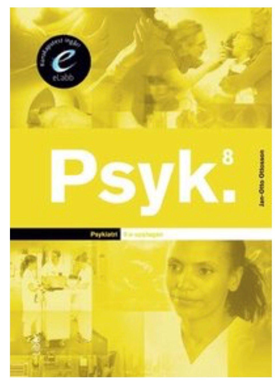 Psyk Psyk Psyk 8e uppl Jan-Otto Ottosson 028303