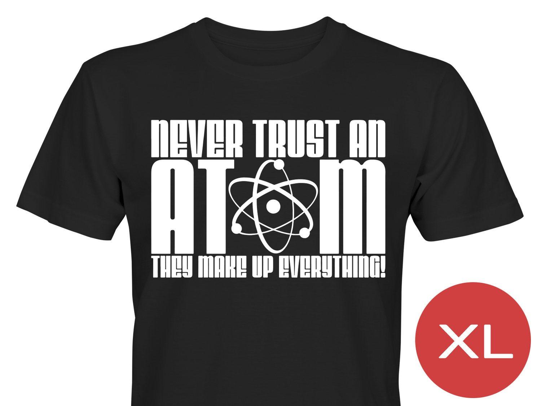d3287907b63c Never Trust An Atom T-Shirt Tröja Rolig Tshirt .. (343274998) ᐈ Köp ...