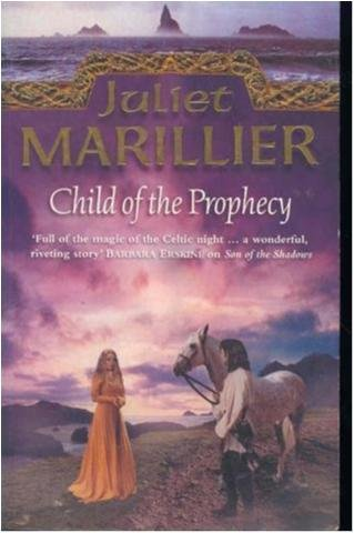 Child of the Prophecy - Juliet Marillier - Paperback