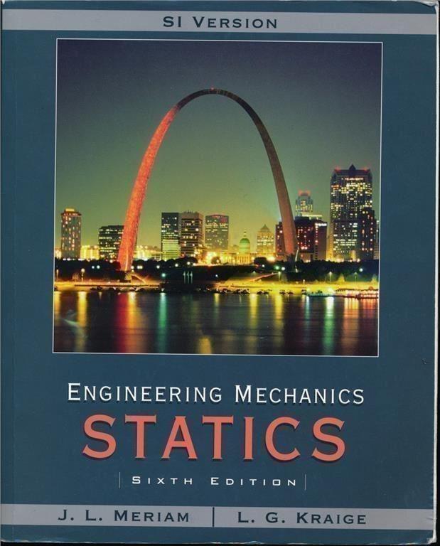 Engineering Mechanics: Statics. Sixth edition