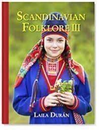 Scandinavian Folklore vol. III av Laila Duran