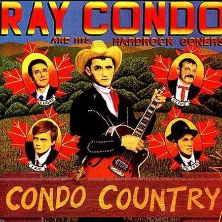 Ray Condo And His Hard Rock Goners - Condo Country - CD