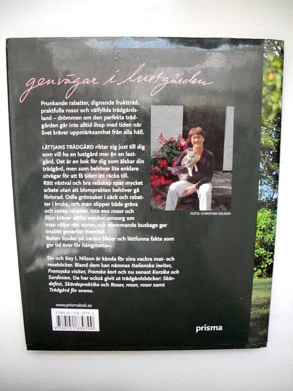 LÄTTJANS LÄTTJANS LÄTTJANS TRÄDGÅRD - GENVÄGAR I LUSTGÅRDEN Siv & Key Nilson 2004 f71811