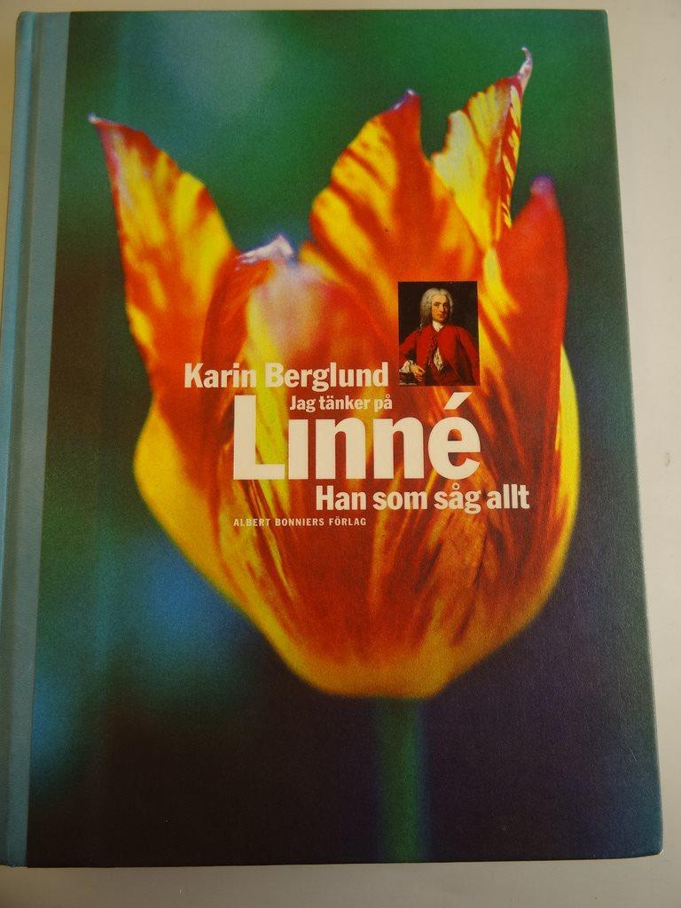 Jag tänker på Linné han som såg allt: biografi