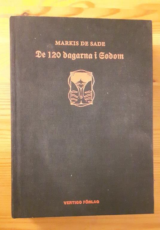 Markis De Sade. De 120 dagarna i Sodom
