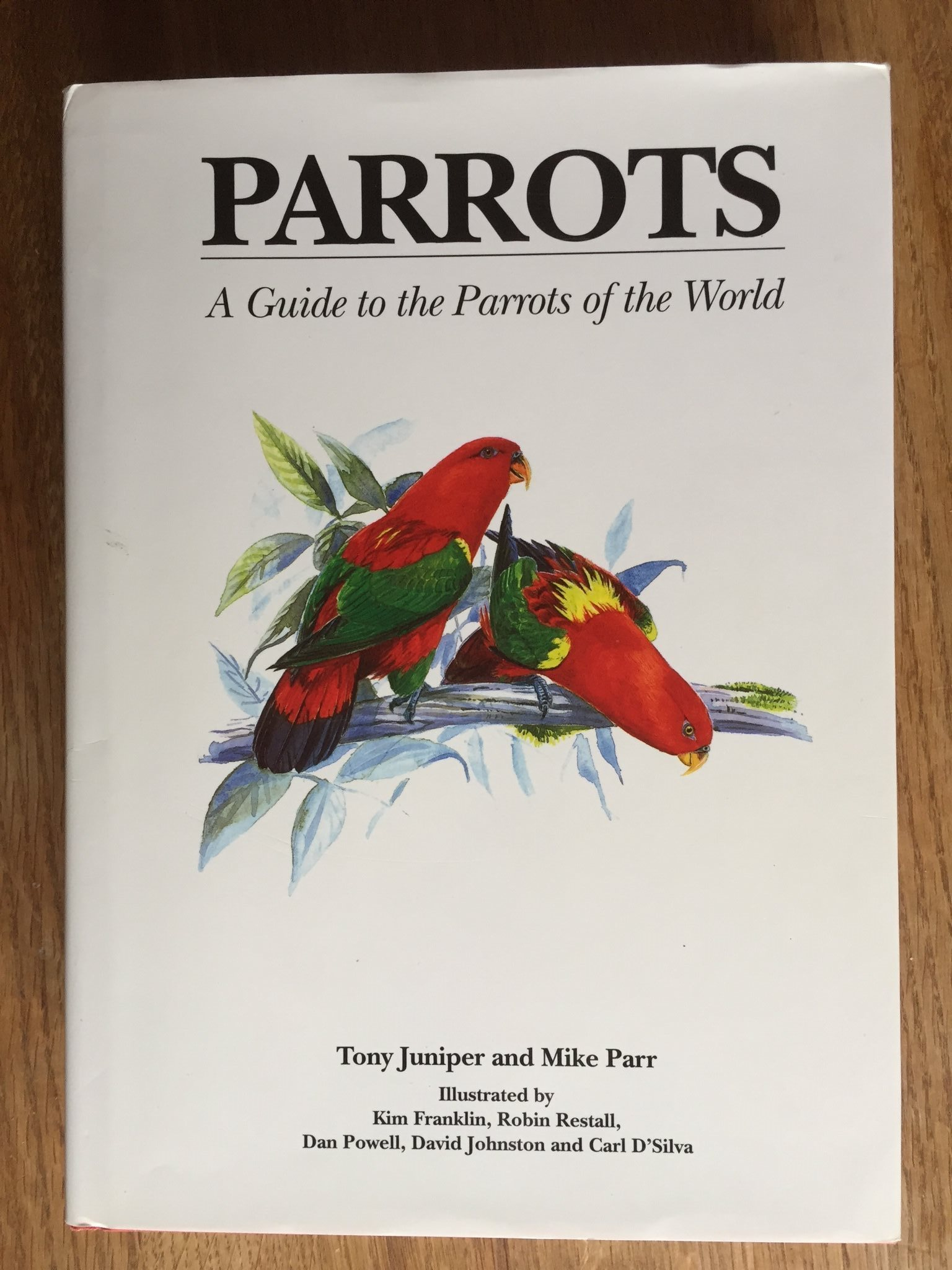 PARROTS, A Guide to the Parrots of the World