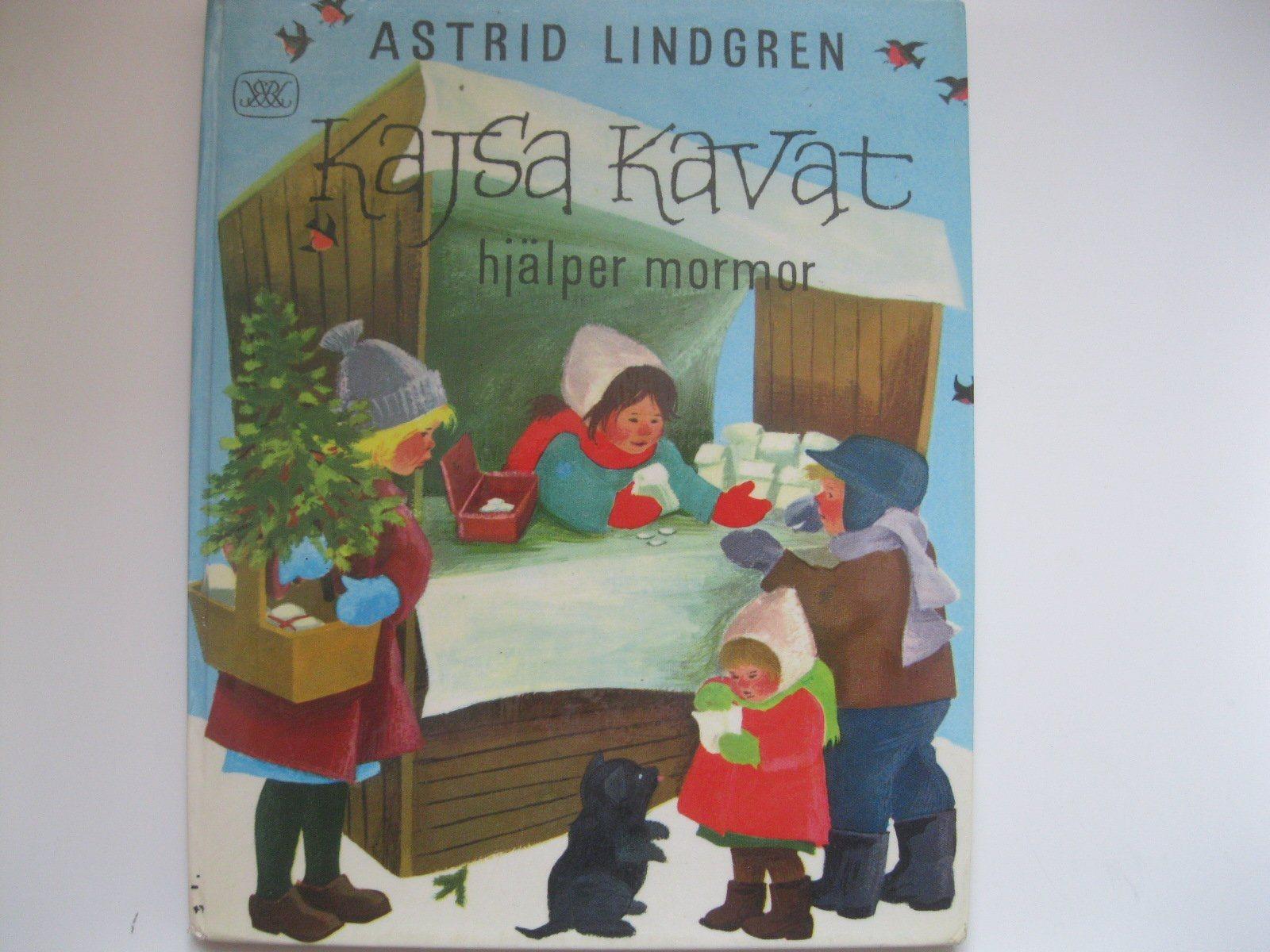 6ccb5806c2a Astrid Lindgren Kajsa Kavat hjälper Mormor Klum.. (347304001) ᐈ Köp ...