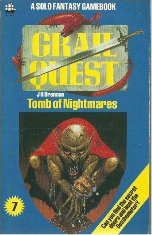 Grailquest - Tomb of nightmares - J. H. Brennan - Gamebook