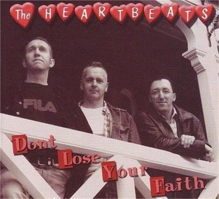Heartbeats;The - Don't Lose Your Faith - CD