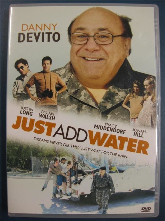 JUST ADD WATER - DANNY DEVITO