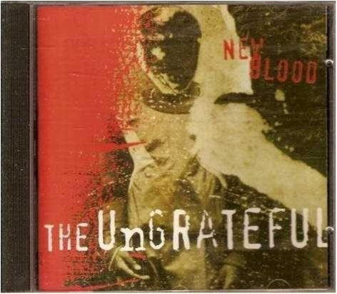 The ungrateful - New blood