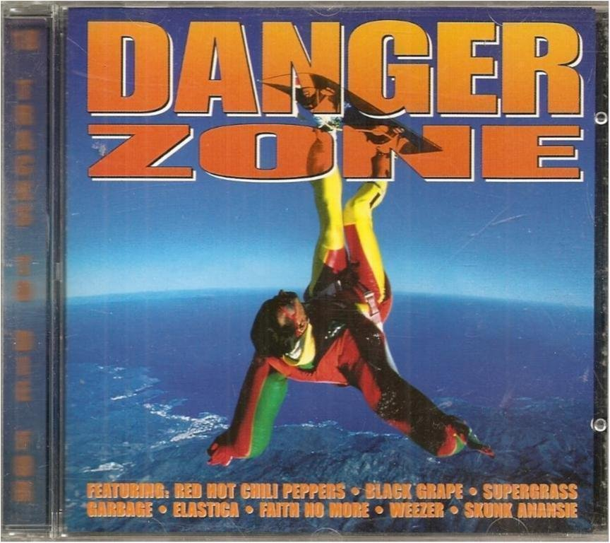 DANGER ZONE -Red hot chili peppers,supergrass,elastica....