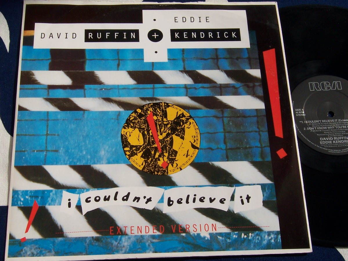 "DAVID RUFFIN & EDDIE KENDRICK - I COULDN´T BELIVE IT 12"" -87"