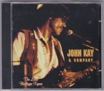 JOHN KAY & COMPANY - THE LOST HERITAGE TAPES