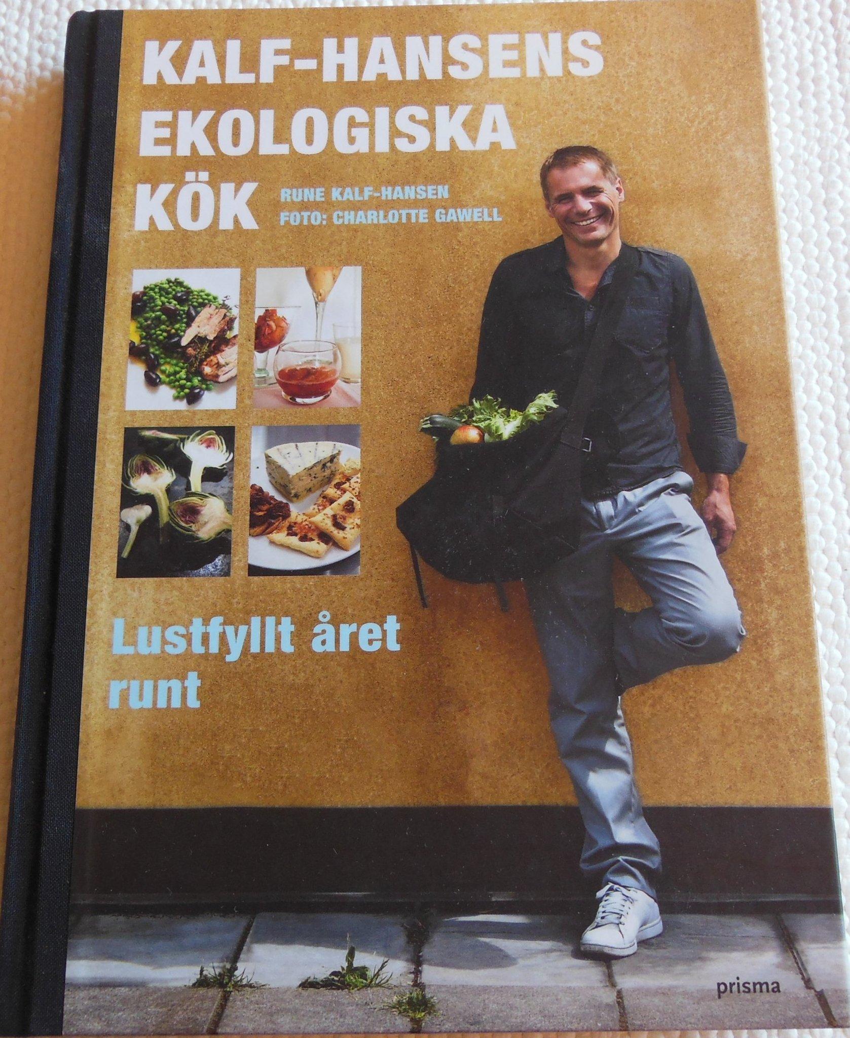 4a4607a2283 Kalf-Hansens Ekologiska Kök, Lustfyllt året run.. (350458080) ᐈ Köp ...