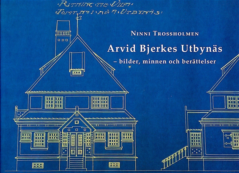 Göteborgsk Göteborgsk Göteborgsk lokalhistoria och arkitektur: Arvid Bjerkes Utbynäs – bilder, minnen 0705e5
