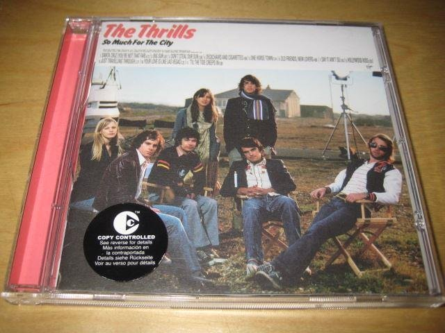 THE THRILLS - SO MUCH FOR THE CITY.