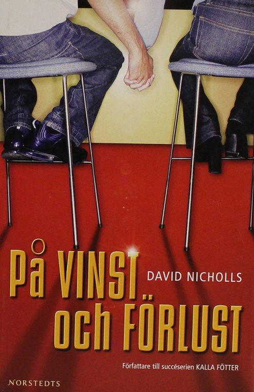 david nicholls på vinst och förlust