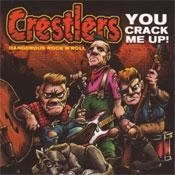 Crestlers - You Crack Me Up! - CD NY