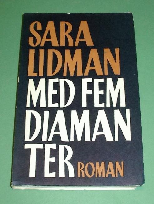 Lidman, Sara: Med fem diamanter.