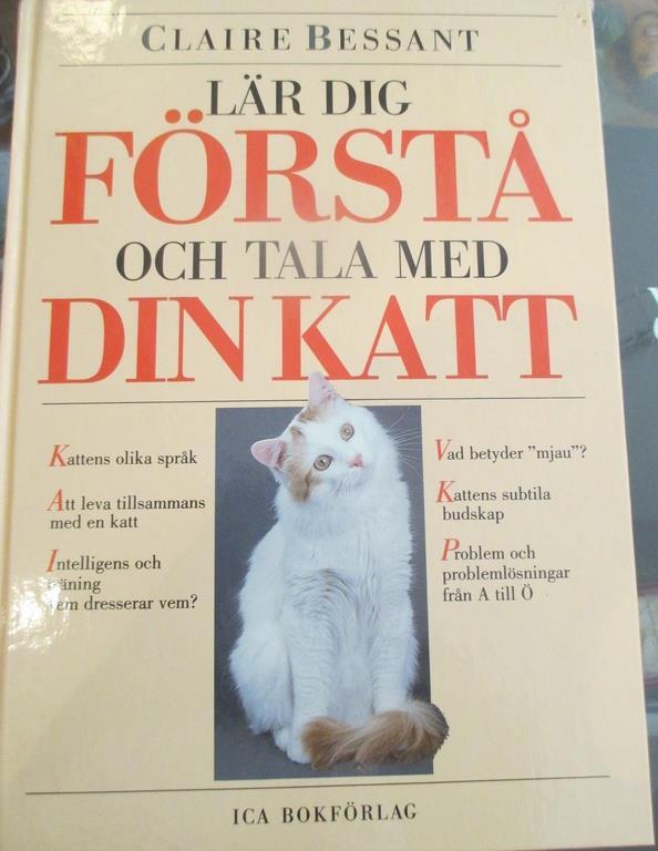Katter, Claire Bessant, Lär dig förstå och tala med din katt