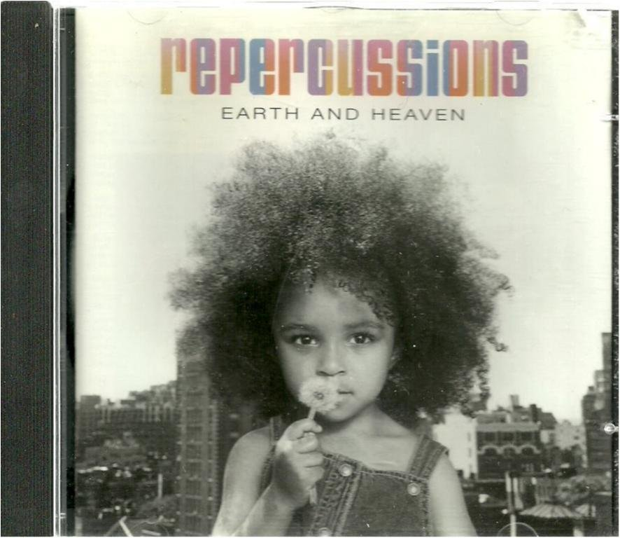 REPERCUSSIONS - EARTH AND HEAVEN