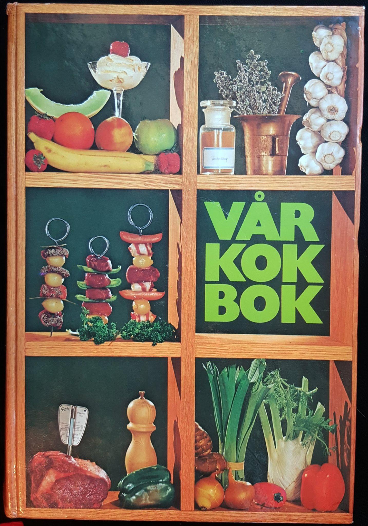 VÅR KOKBOK 1978 - tolfte omarbetade upplagan