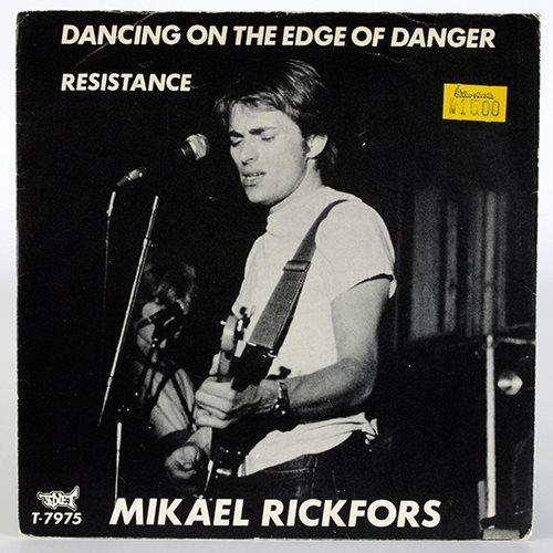 Mikael Rickfors - Dancing on the edge of Danger T-7975