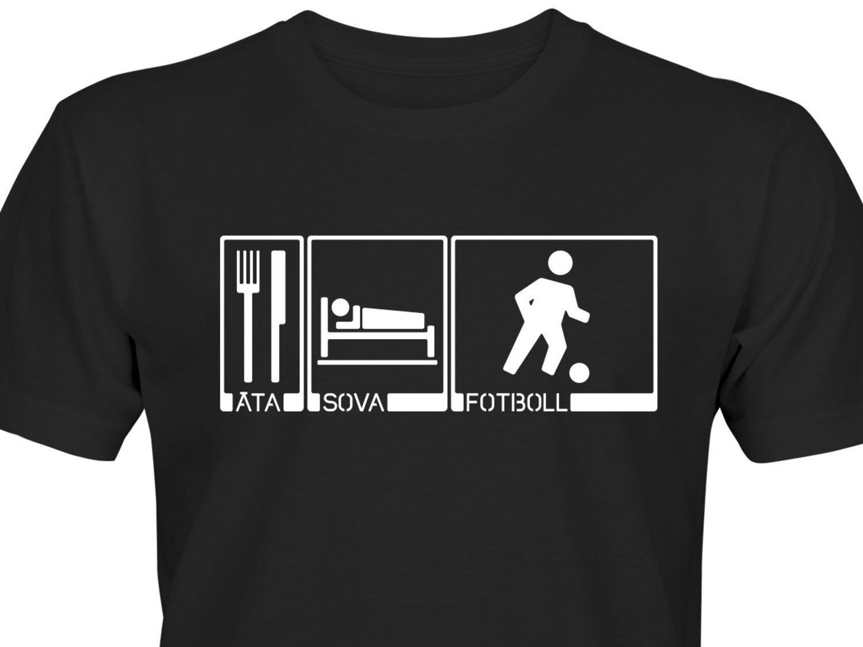 Äta Sova Fotboll M Rolig T-Shirt Gåva Present Tips Svart tshirt HERR DAM bc8bc05d8d535