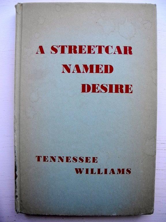A STREETCAR NAMED DESIRE (Linje Lusta) Tennessee Tennessee Tennessee Williams Second printing 1947 b8221b