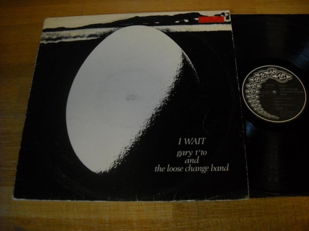 "gary t'to and the loose change band ""I WAIT"""