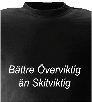 T-shirt Bättre Överviktig än Skitviktig nr 32  160cl Svart