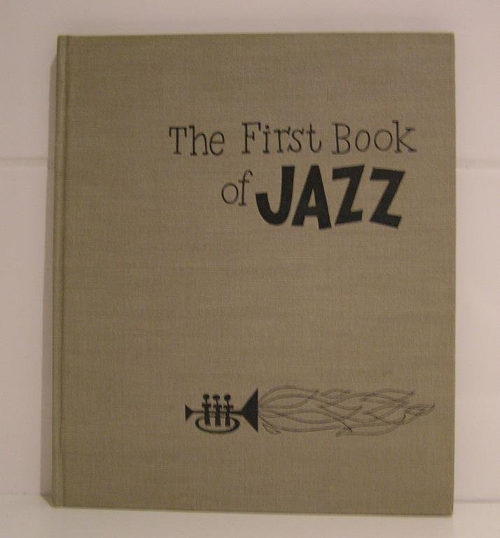The First Book of Jazz.  Langston Hughes. 1st ed, 1st print.