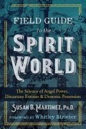 Field Guide To The Spirit World 9781591433323
