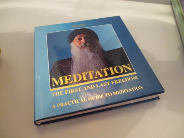 Meditation The first and the last freedom A practical guide