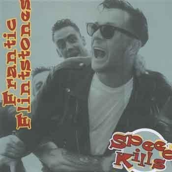 Frantic Flintstones - Speed Kills - CD