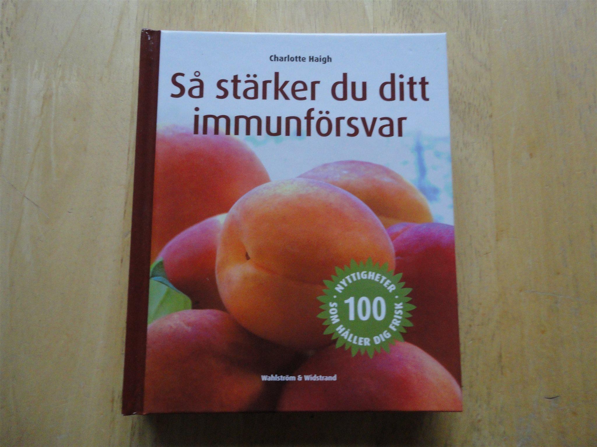 så stärker du ditt immunförsvar