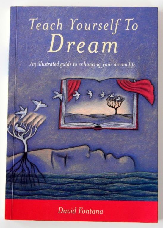 David Fontana - Teach Yourself to Dream
