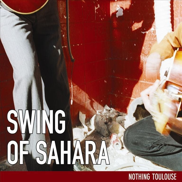 Swing Of Sahara - Nothing Toulouse -  CD