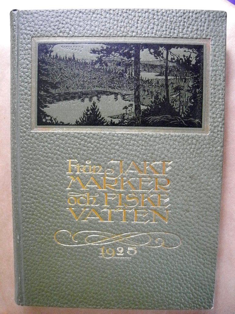 FRÅN JAKT OCH FISKEVATTEN 1925