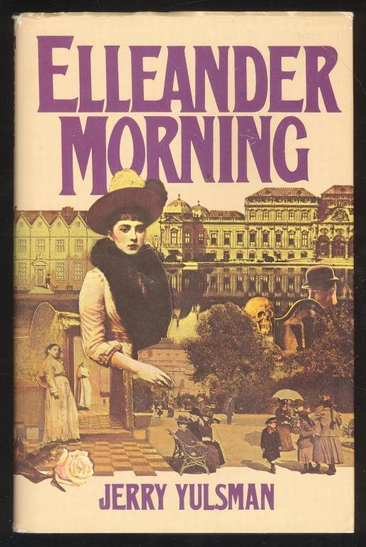 Yulsman, Jerry: Elleander Morning.