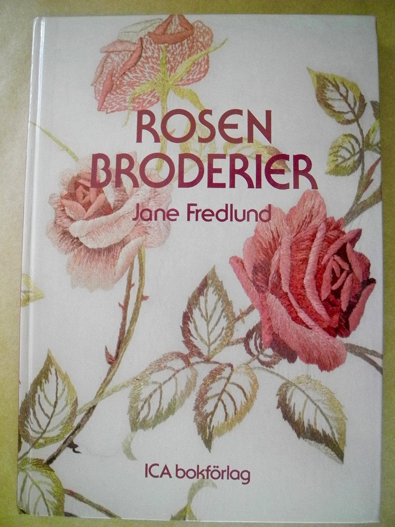 ROSENBRODERIER Jane Frödlund 1988