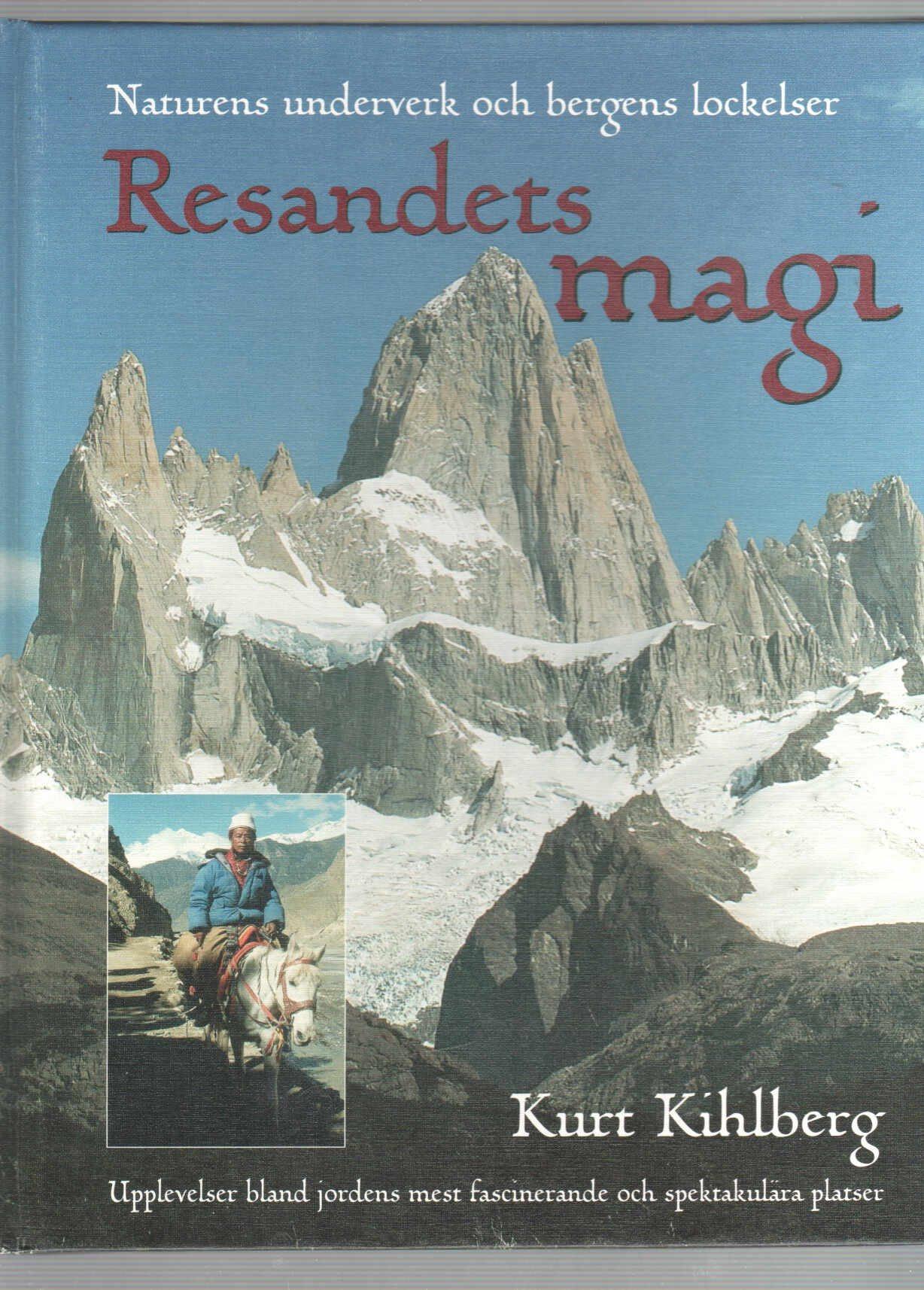Resandets magi - Kurt Kihlberg