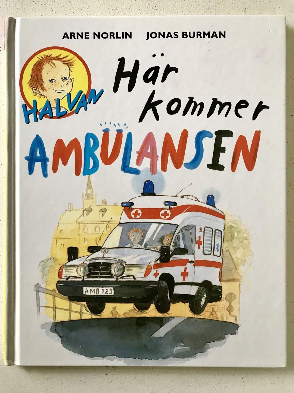halvan här kommer ambulansen