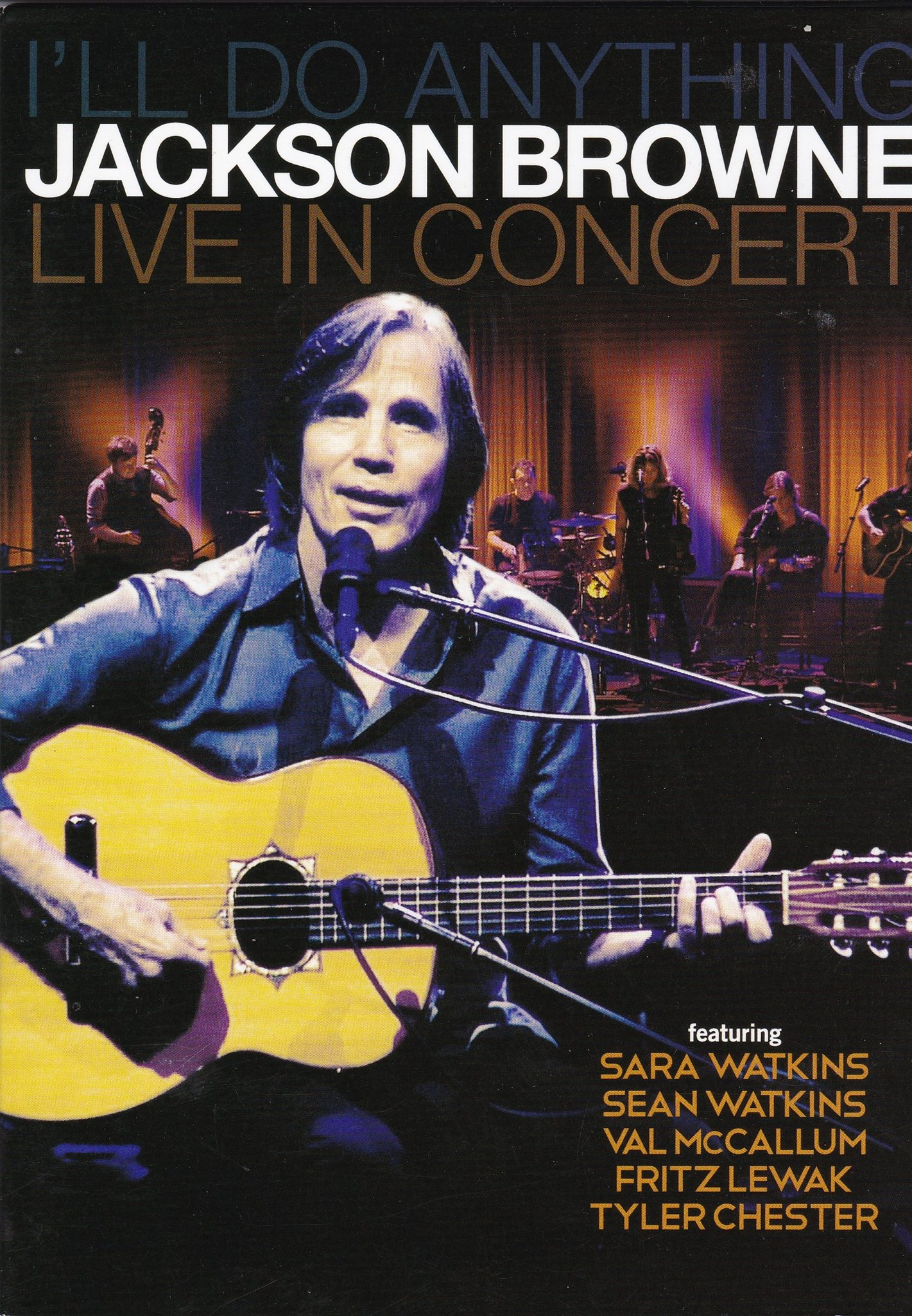 Jackson Browne, musik-DVD, I´ll do anything-Live in concert