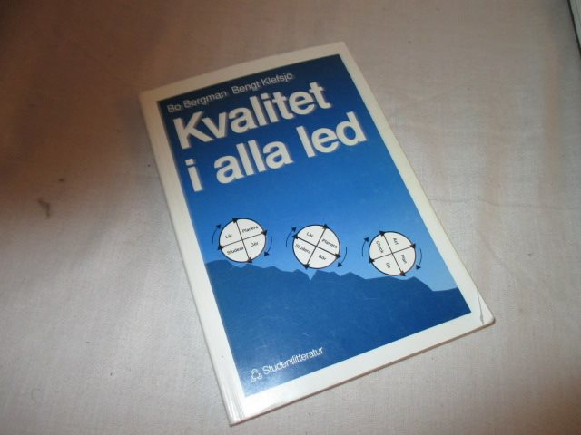 Bo Bergman Bengt Klefsjö - Kvalitet i alla led