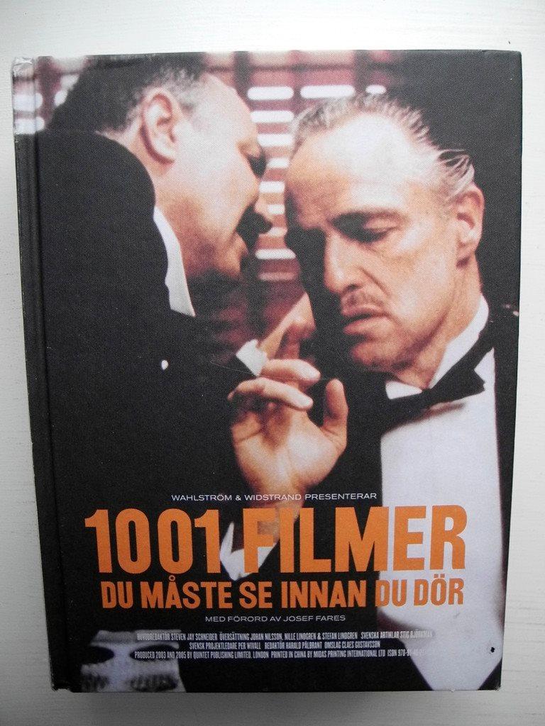 1001 FILMER DU MÅSTE SE INNAN DU DÖR Steven Jay Schneider 2006