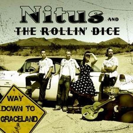 Nitus And The Rollin' Dice - Way Down To Graceland - CD