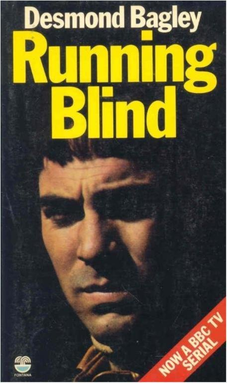 Runnig blind - Desmond Bagley - Engelsk pocket